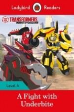 Transformers: A Fight with Underbite - Ladybird Readers Level 4