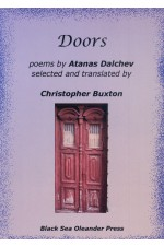 Doors poems by Atanas Dalchev selected and translated by Cristopher Buxton