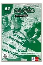 Club @dos Pour la Bulgarie - ниво A2: Учебна тетрадка по френски език за 8. клас + CD