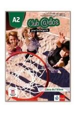 Club @dos Pour la Bulgarie - ниво A2: Учебник по френски език за 8. клас