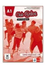 Club @dos Pour la Bulgarie - ниво A1: Учебна тетрадка по френски език за 8. клас + CD