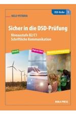 Sicher in die DSD-Prufung. Niveaustufe B2/C1 - Schriftliche Kommunikation